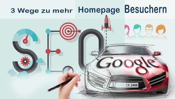 3 Wege zu mehr Homepage Besuchern